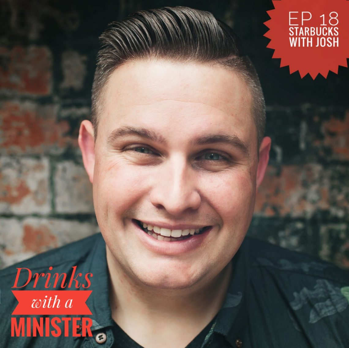 Josh Withers from Married by Josh on the Drinks with a Minister podcast
